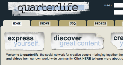 Quarterlife didn't get very big and didn't last very long.