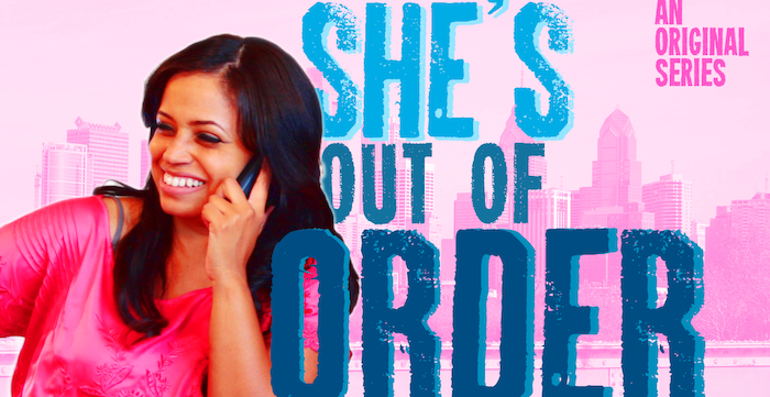 she's out of order web series