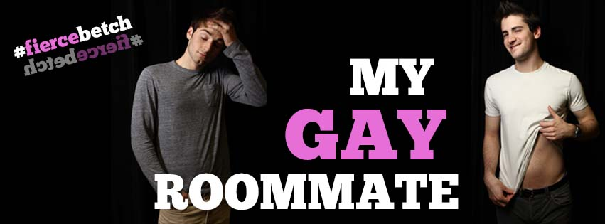 my gay roommate