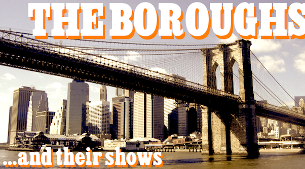 Web Series (Heart) New York Boroughs: A Playlist